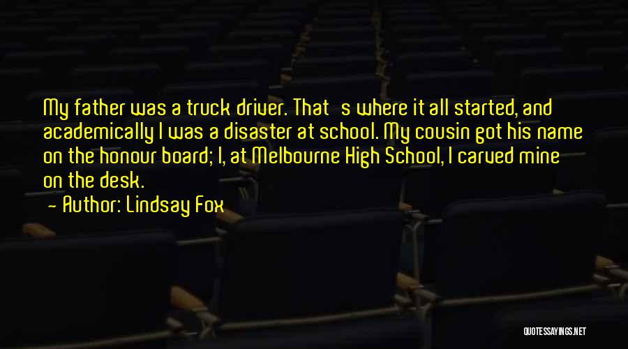 Truck Driver Quotes By Lindsay Fox