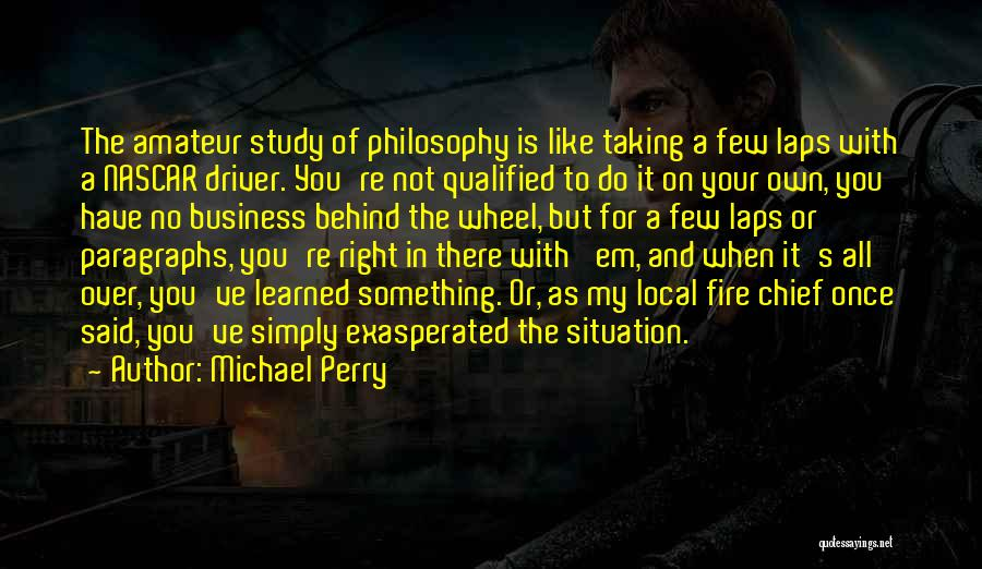 Truck Driver Quotes By Michael Perry