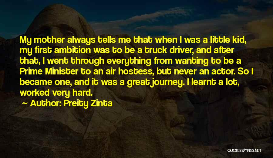 Truck Driver Quotes By Preity Zinta