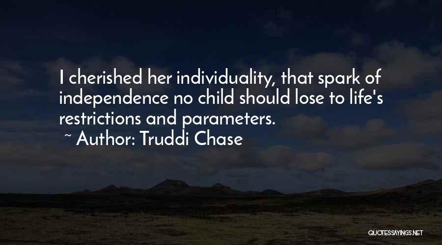 Truddi Chase Quotes 1502735