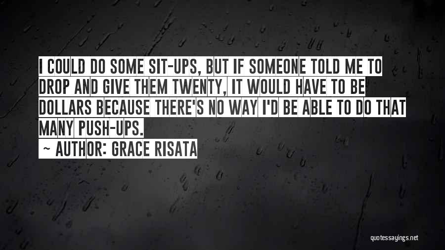 True And Funny Quotes By Grace Risata
