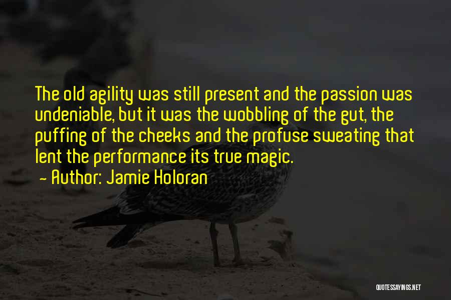 True And Funny Quotes By Jamie Holoran
