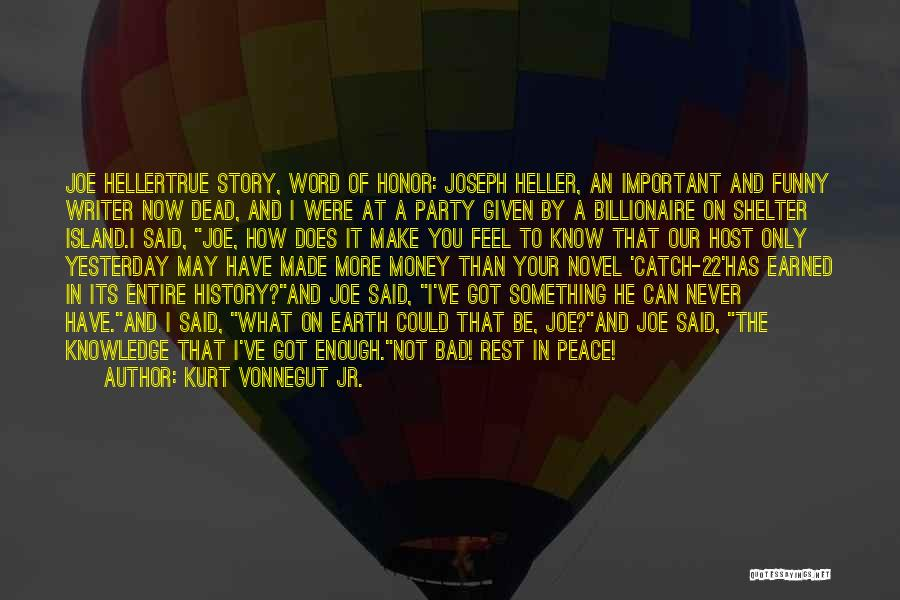 True And Funny Quotes By Kurt Vonnegut Jr.