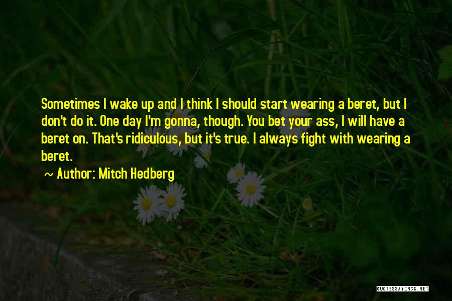True And Funny Quotes By Mitch Hedberg