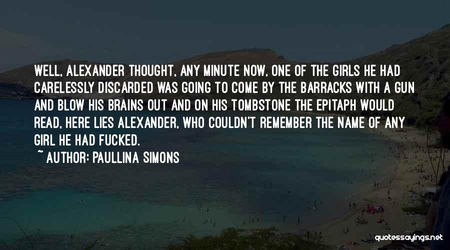 True And Funny Quotes By Paullina Simons