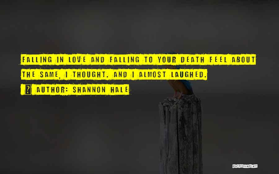 True And Funny Quotes By Shannon Hale