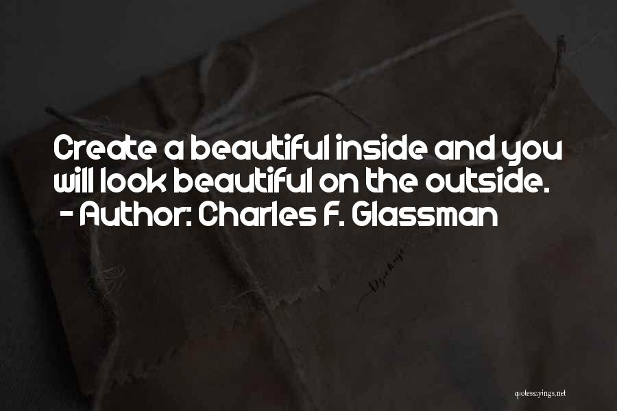 True Beauty Inspirational Quotes By Charles F. Glassman
