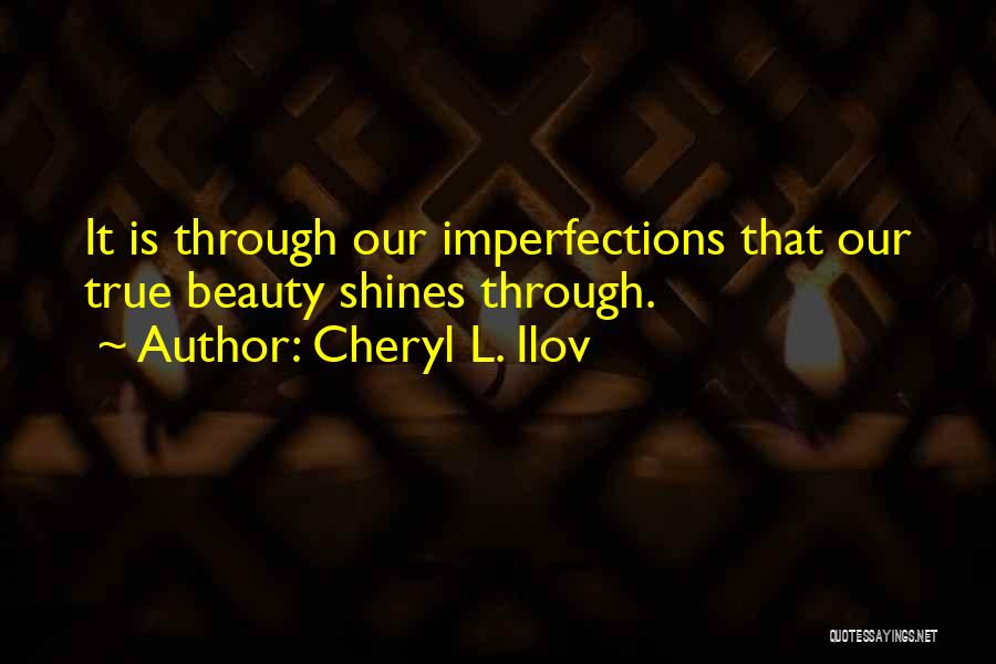 True Beauty Inspirational Quotes By Cheryl L. Ilov