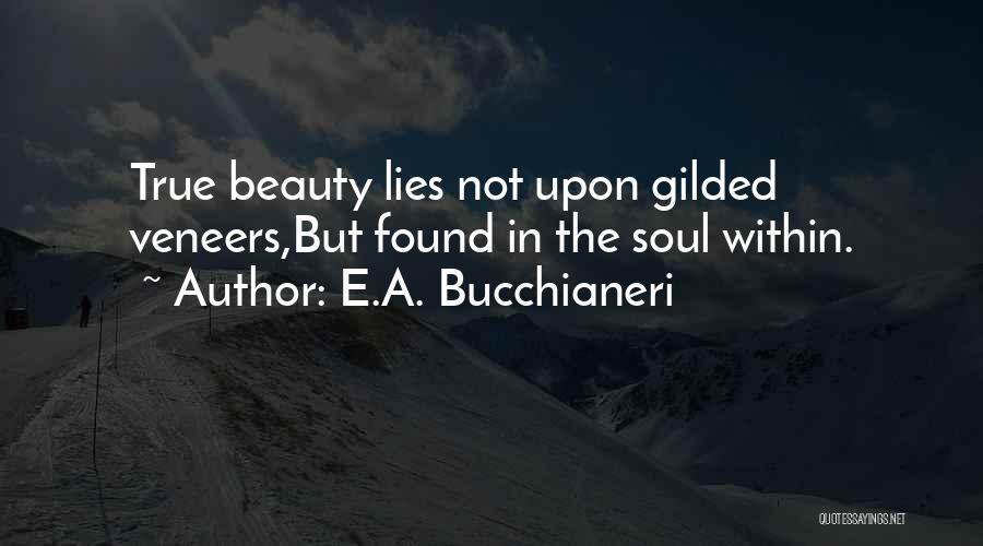 True Beauty Inspirational Quotes By E.A. Bucchianeri