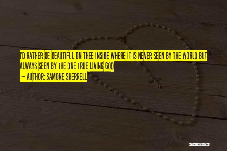 True Beauty Inspirational Quotes By Samone Sherrell