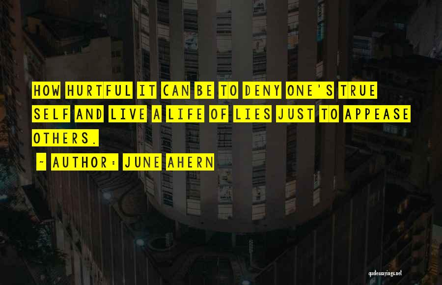 True But Hurtful Quotes By June Ahern