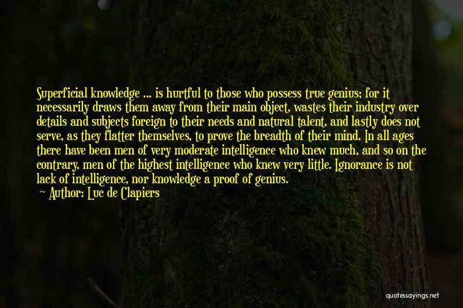 True But Hurtful Quotes By Luc De Clapiers