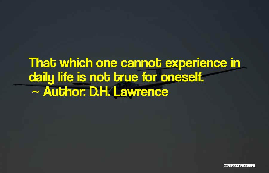 True Daily Life Quotes By D.H. Lawrence