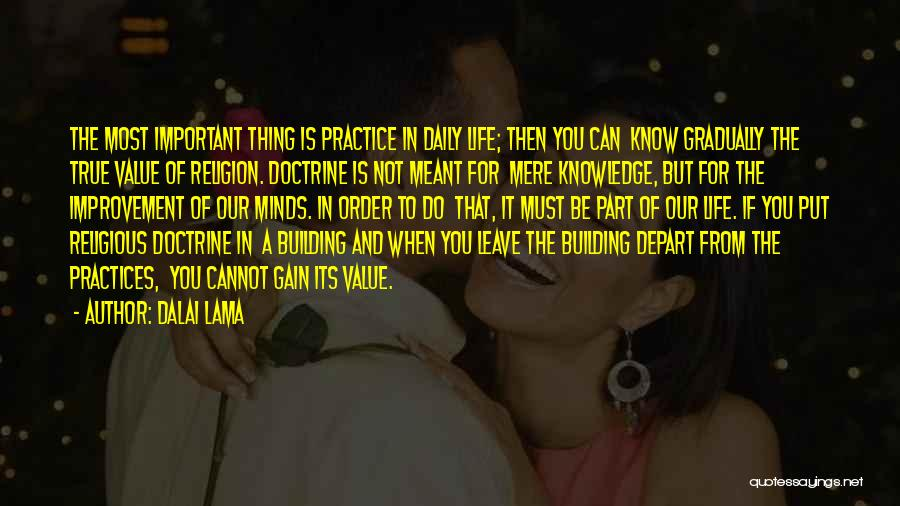 True Daily Life Quotes By Dalai Lama