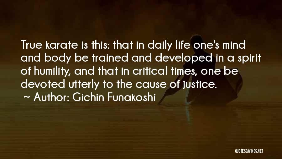 True Daily Life Quotes By Gichin Funakoshi