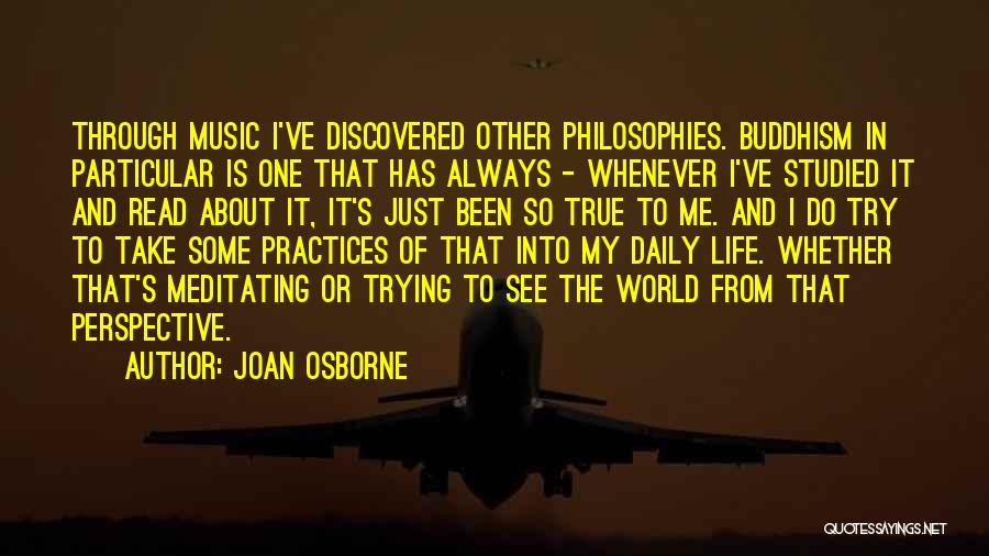 True Daily Life Quotes By Joan Osborne
