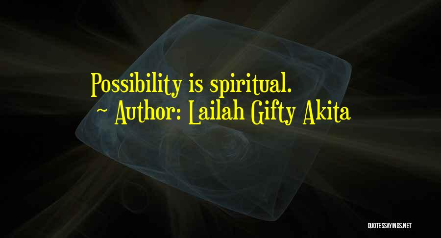 True Daily Life Quotes By Lailah Gifty Akita