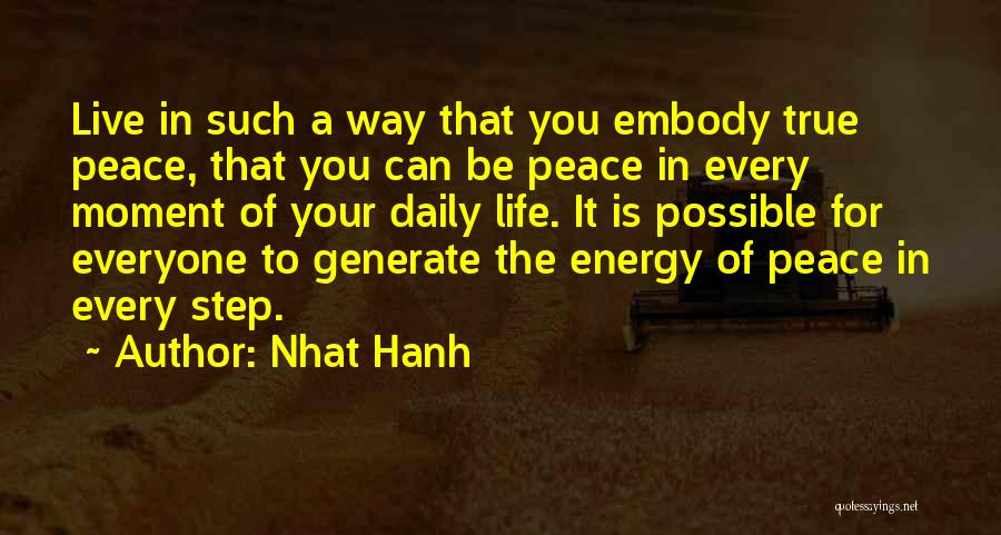 True Daily Life Quotes By Nhat Hanh