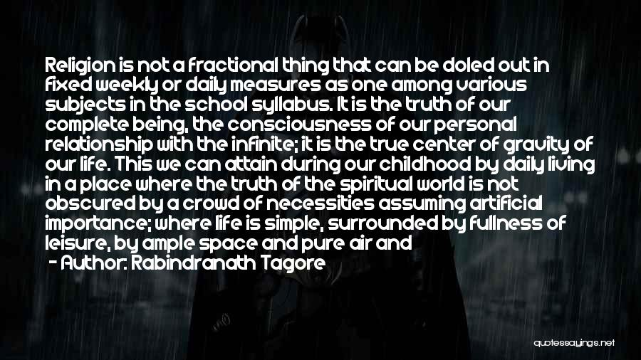 True Daily Life Quotes By Rabindranath Tagore