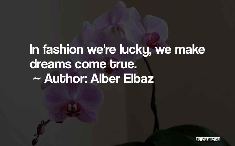 True Ex Quotes By Alber Elbaz