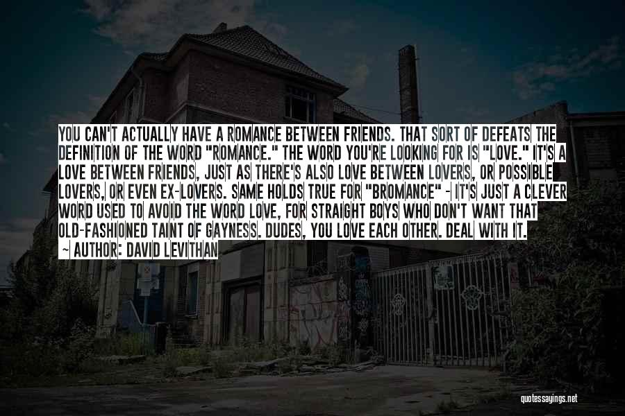 True Ex Quotes By David Levithan
