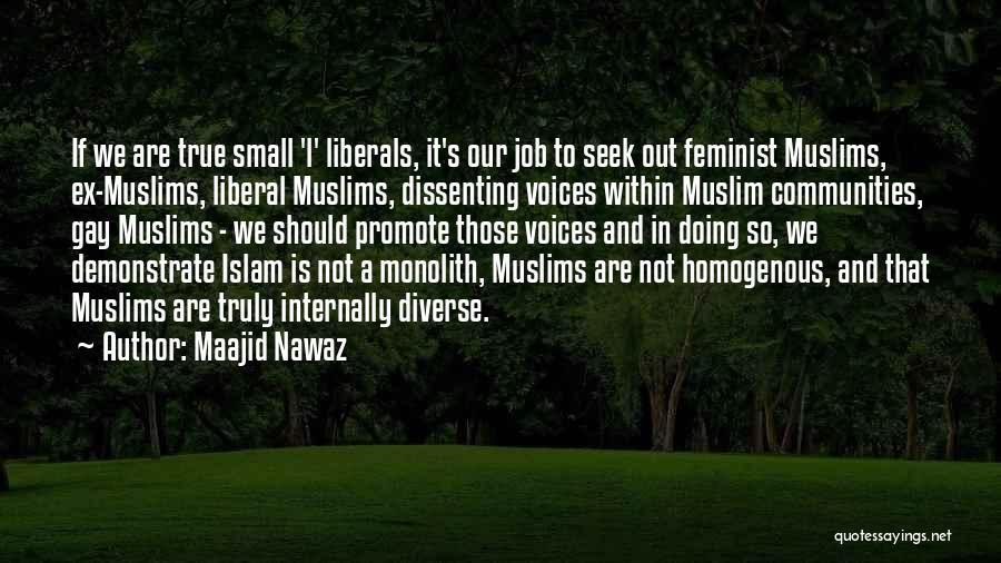 True Ex Quotes By Maajid Nawaz