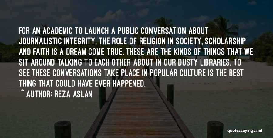 True Ex Quotes By Reza Aslan