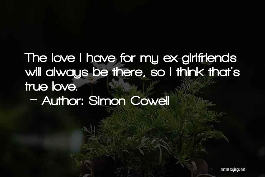 True Ex Quotes By Simon Cowell