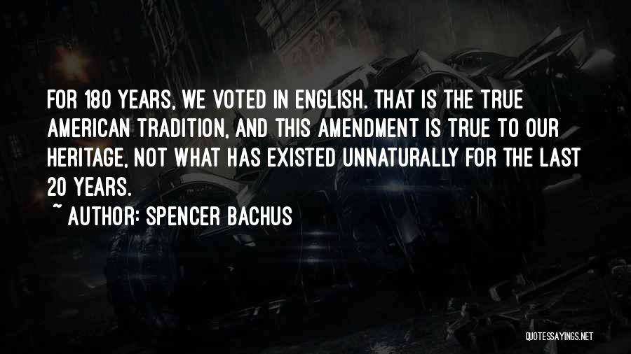 True Ex Quotes By Spencer Bachus