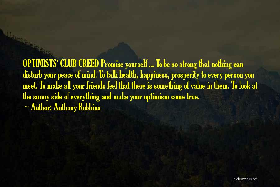 True Friends Talk Quotes By Anthony Robbins