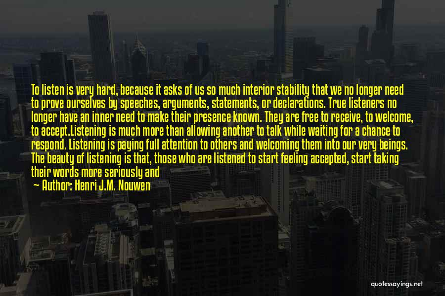 True Friends Talk Quotes By Henri J.M. Nouwen