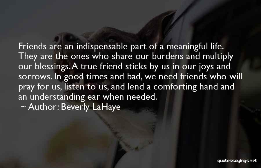 True Good Friend Quotes By Beverly LaHaye
