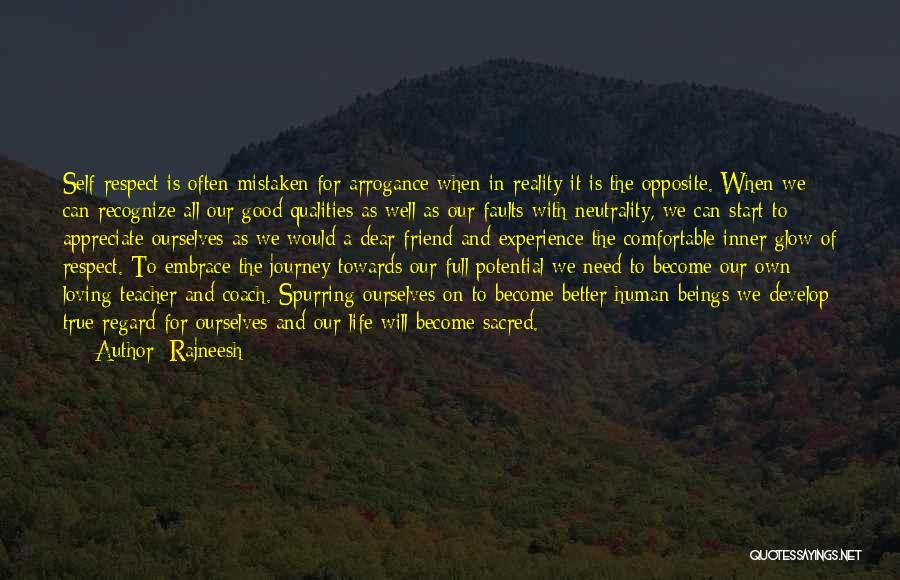True Good Friend Quotes By Rajneesh