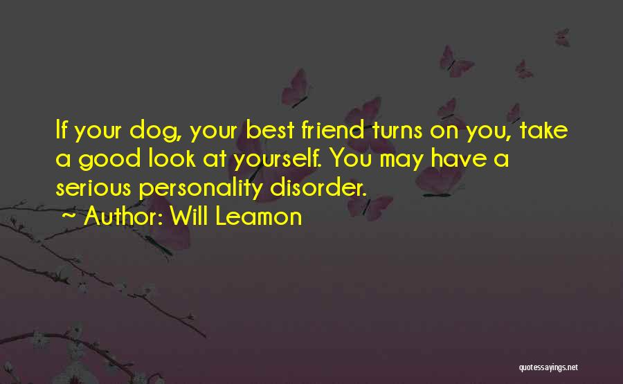 True Good Friend Quotes By Will Leamon