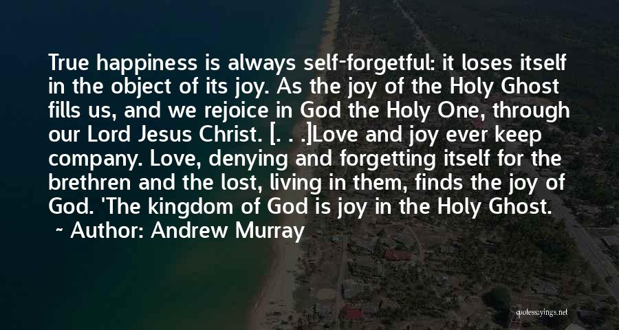 True Happiness God Quotes By Andrew Murray