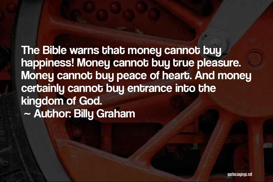 True Happiness God Quotes By Billy Graham