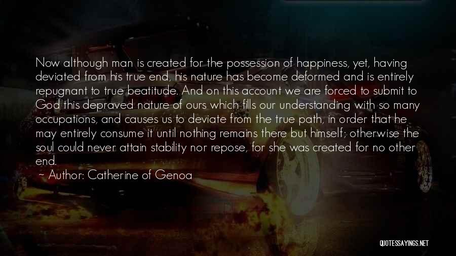 True Happiness God Quotes By Catherine Of Genoa