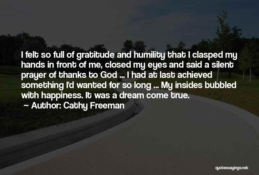 True Happiness God Quotes By Cathy Freeman