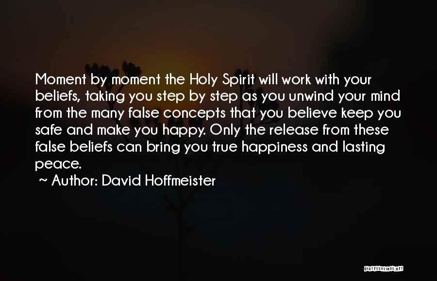 True Happiness God Quotes By David Hoffmeister