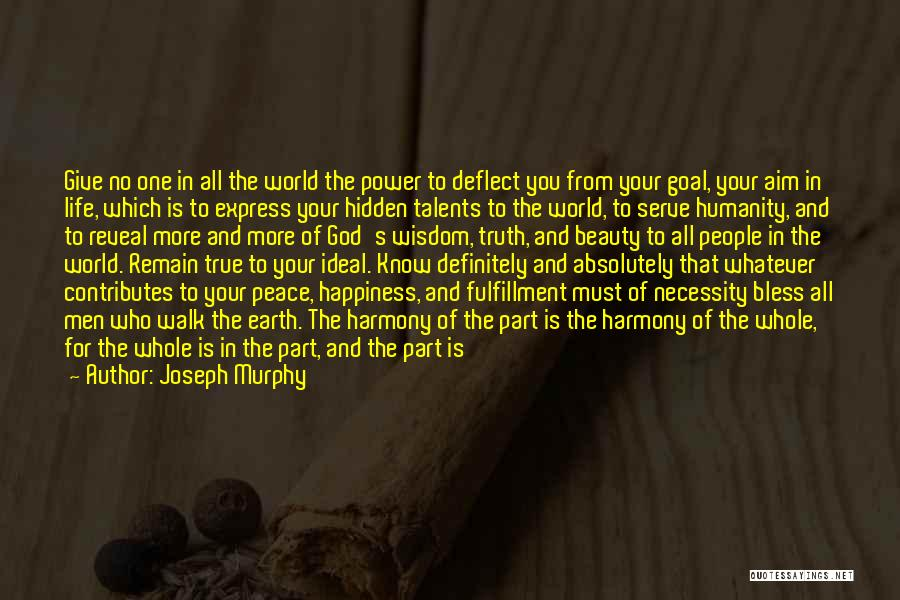 True Happiness God Quotes By Joseph Murphy