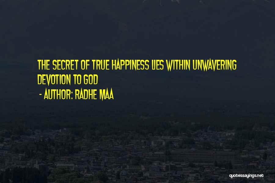 True Happiness God Quotes By Radhe Maa