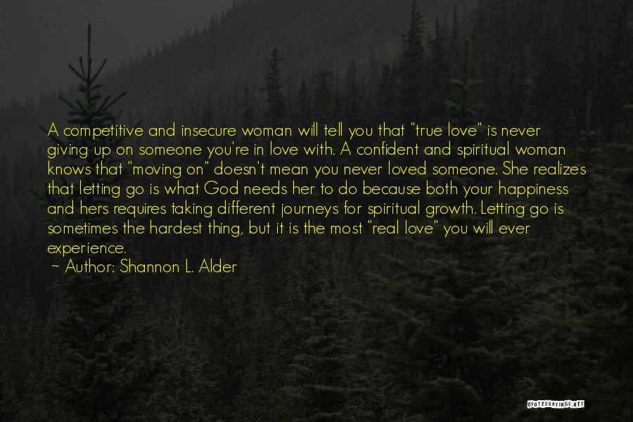 True Happiness God Quotes By Shannon L. Alder