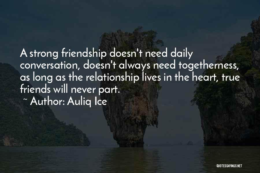 True Heart Touching Love Quotes By Auliq Ice
