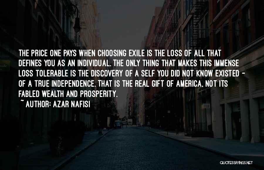 True Independence Quotes By Azar Nafisi