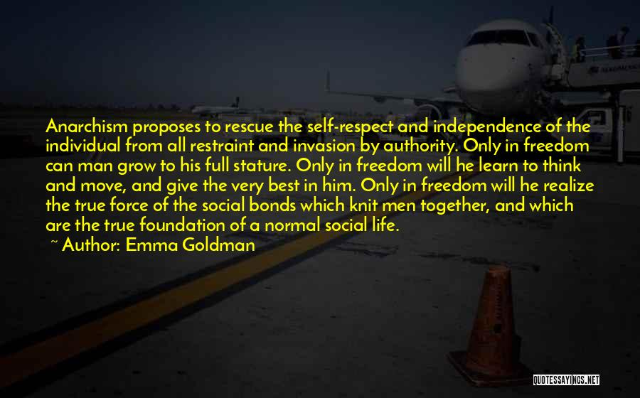 True Independence Quotes By Emma Goldman