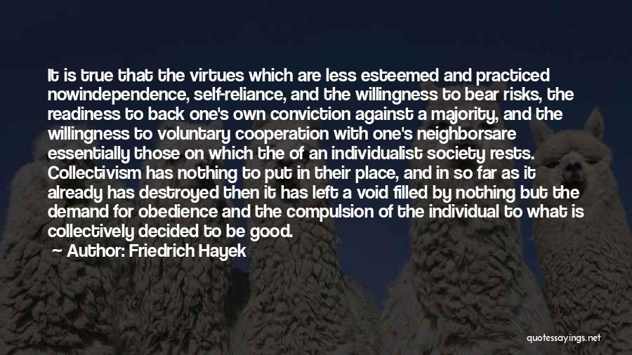 True Independence Quotes By Friedrich Hayek