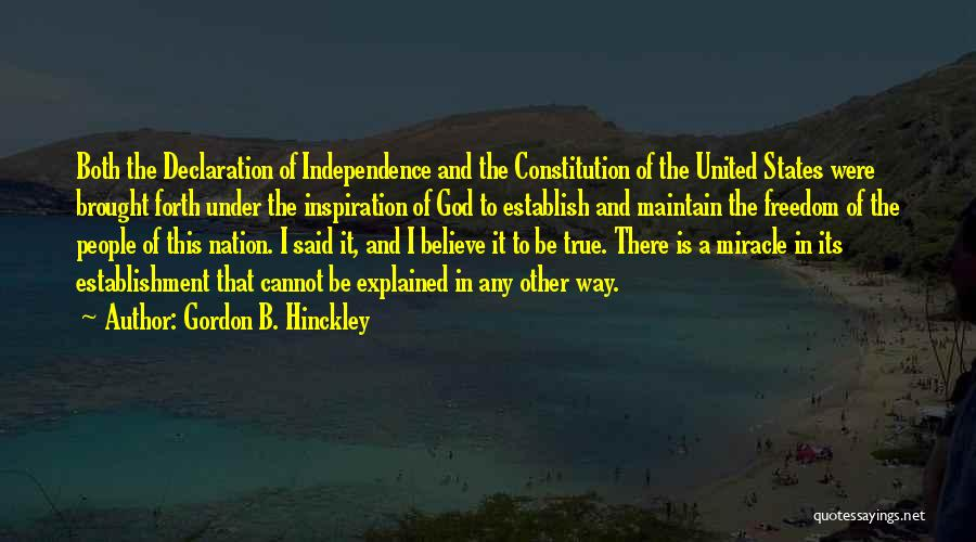 True Independence Quotes By Gordon B. Hinckley