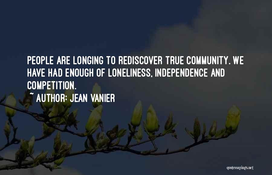True Independence Quotes By Jean Vanier