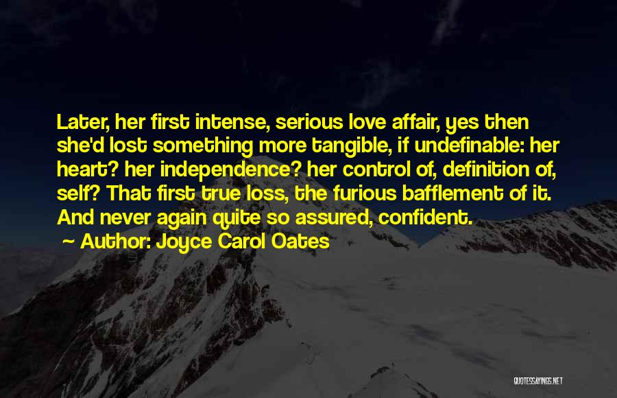 True Independence Quotes By Joyce Carol Oates