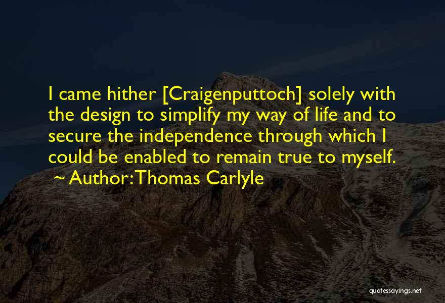 True Independence Quotes By Thomas Carlyle